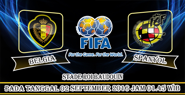 Berita Bola : Prediksi Belgia vs Spanyol, International Friendlies