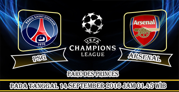 Prediksi Liga Champions : Paris Saint Germain Vs Arsenal